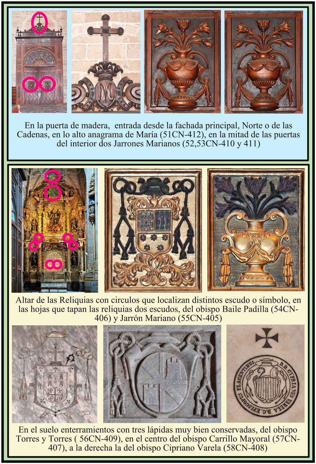 Entrada Norte anagramas de María. Altar de la Reliquias con escudos del Obispo Baile Padilla. Lapidas de Obispos Torres, Carrillo Mayoral y Varela