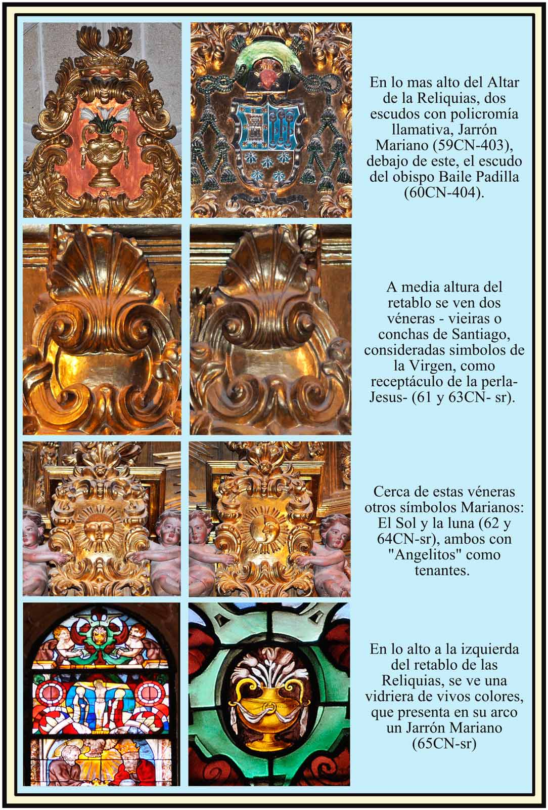 Retablo altar Reliquias Simbolos Marianos  Escudos del Obispo Baile Padilla