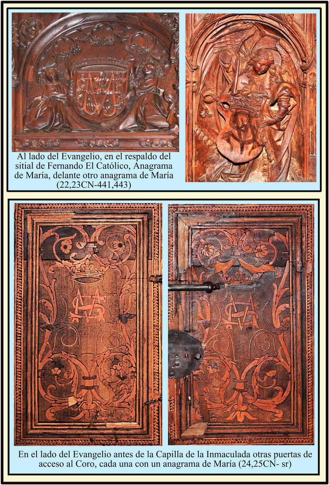 Dos anagramas de María y Santa María en el sitial de Fernando el Católico. Hojas puertas entrada al Coro por el lado del Evangelio.