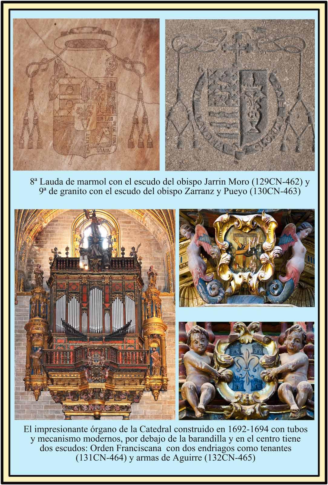 Escudos Jarrin Moro, Zarranz Pueyo y escudos en el Organo de la Catedral Nueva