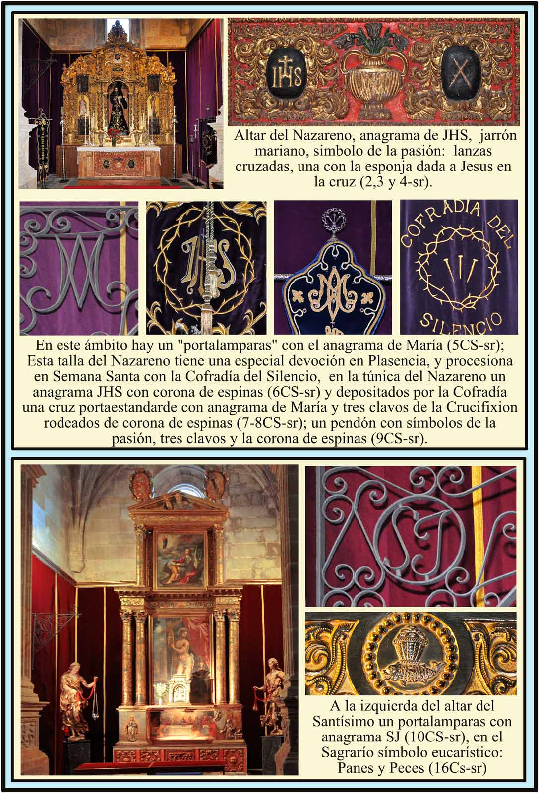 Nazareno con simbolos de la Pasion de la Cofrafía del Silencio