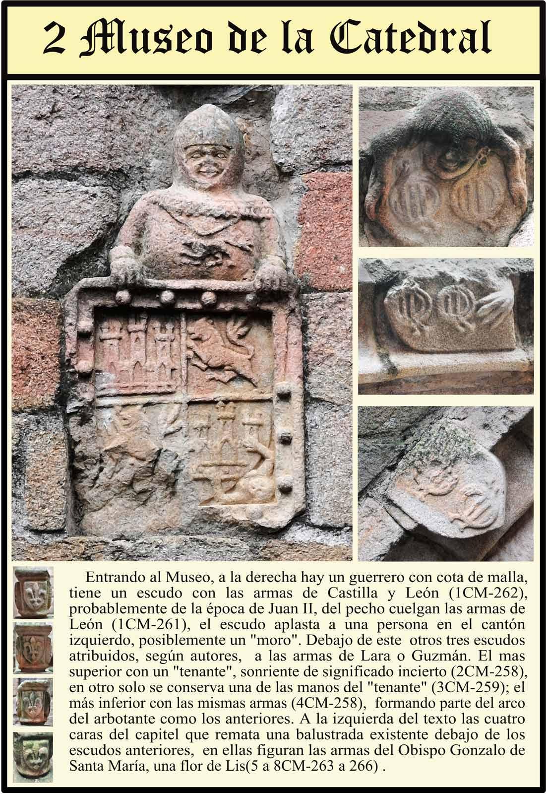 Guerrero en el museo de la Catedral Vieja. Escudo Castilla y león