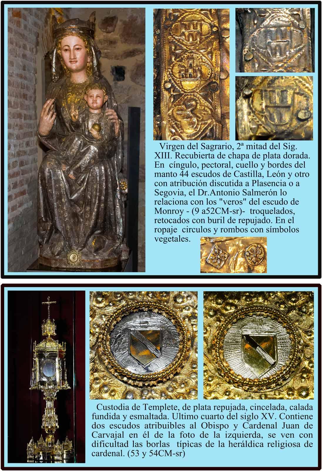 Virgen del Sagrario Siglo XIII. Catedral Vieja de Plasencia