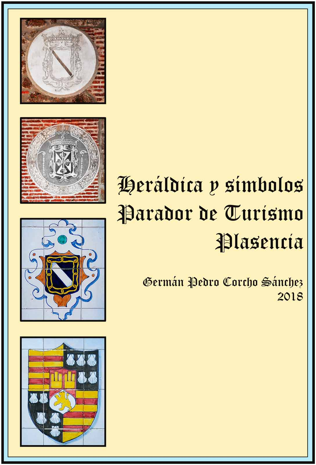Heraldica en el Parador de Turismo. Plasencia German Corcho Sanchez