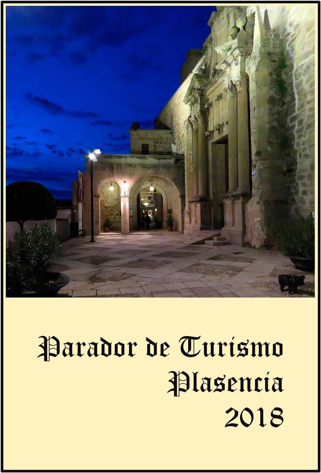 Plasencia Entrada al Parador de Turismo y a la Iglesia de Santo Domingo