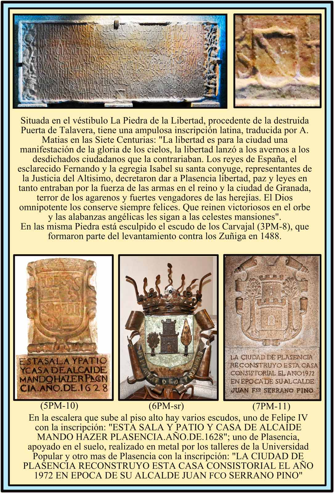 Piedra de la Libertad. Escudos de Felipe IV y Plasencia en la escalera