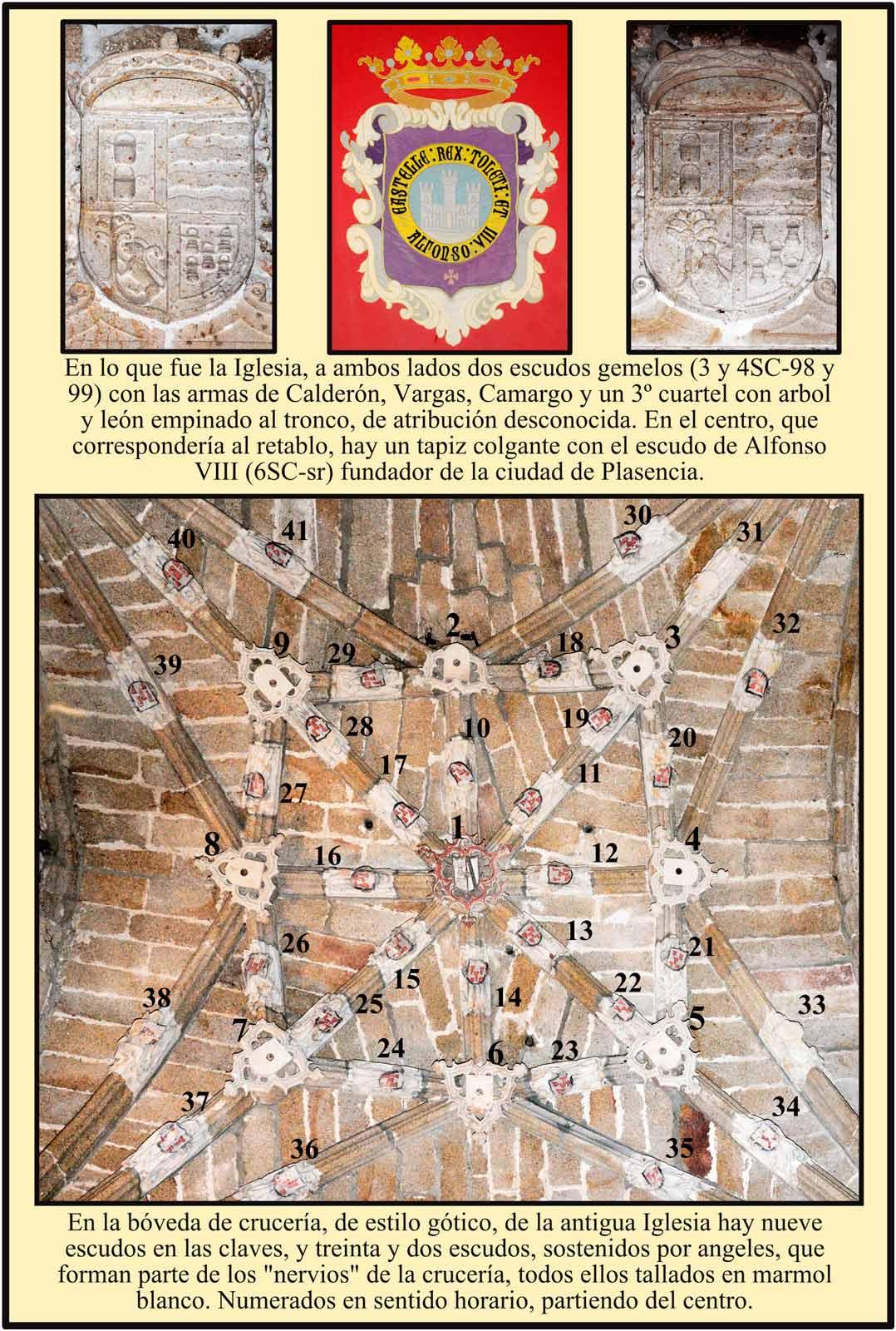 Boveda de cruceria, escudos de cargas, camargo, carvajal y plasencia