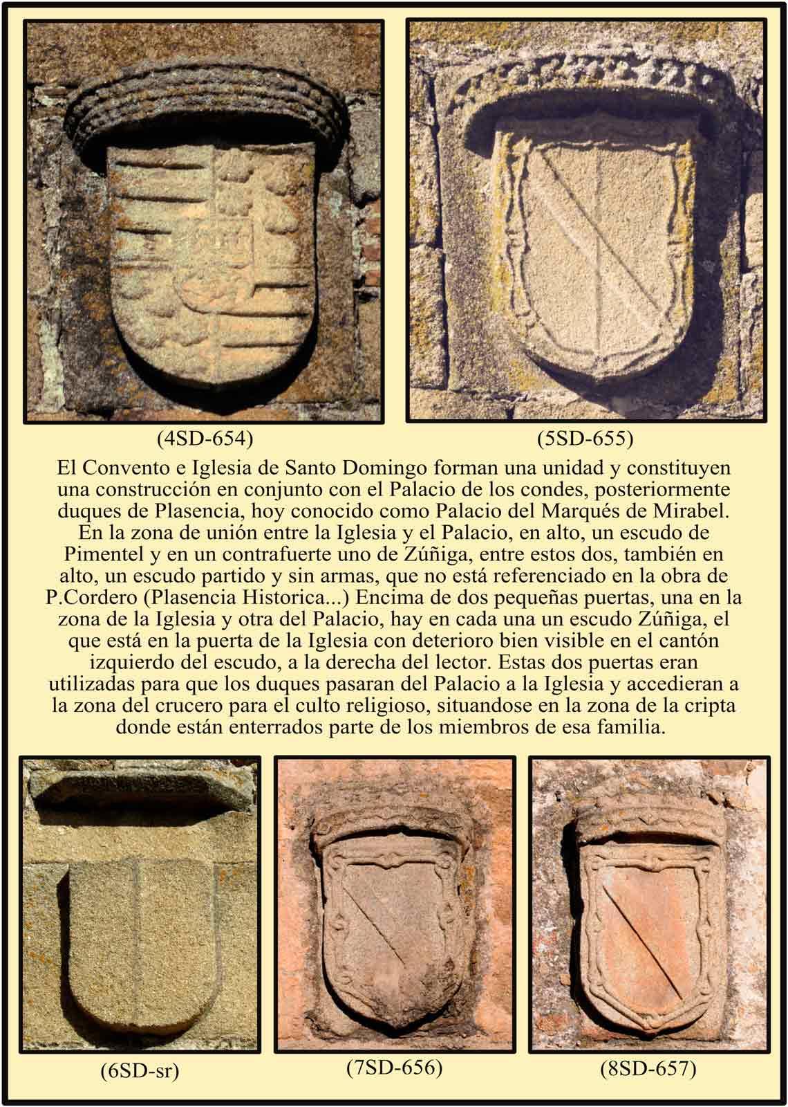 Fachada de Santo Domingo Escudos Zuñiga Pimentel