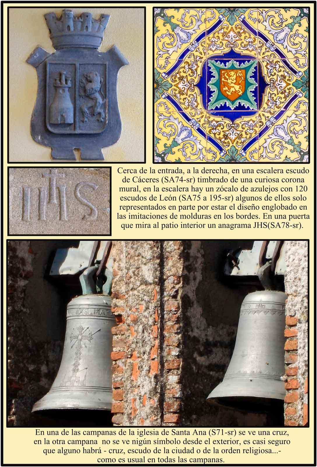 Plasencia Jesuitas campanas de Santa Ana Escudo de Caceres Leon