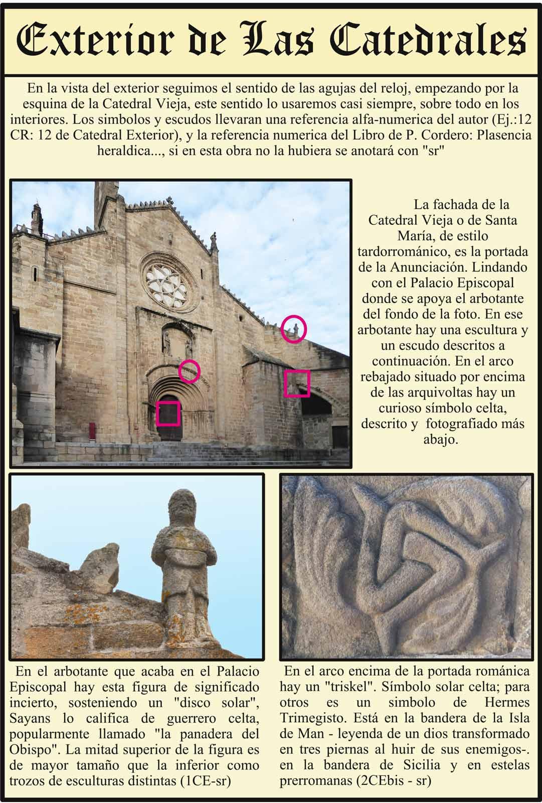 Portada romanica de la Catedral Vieja Plasencia Guerrero celta Triskel celta
