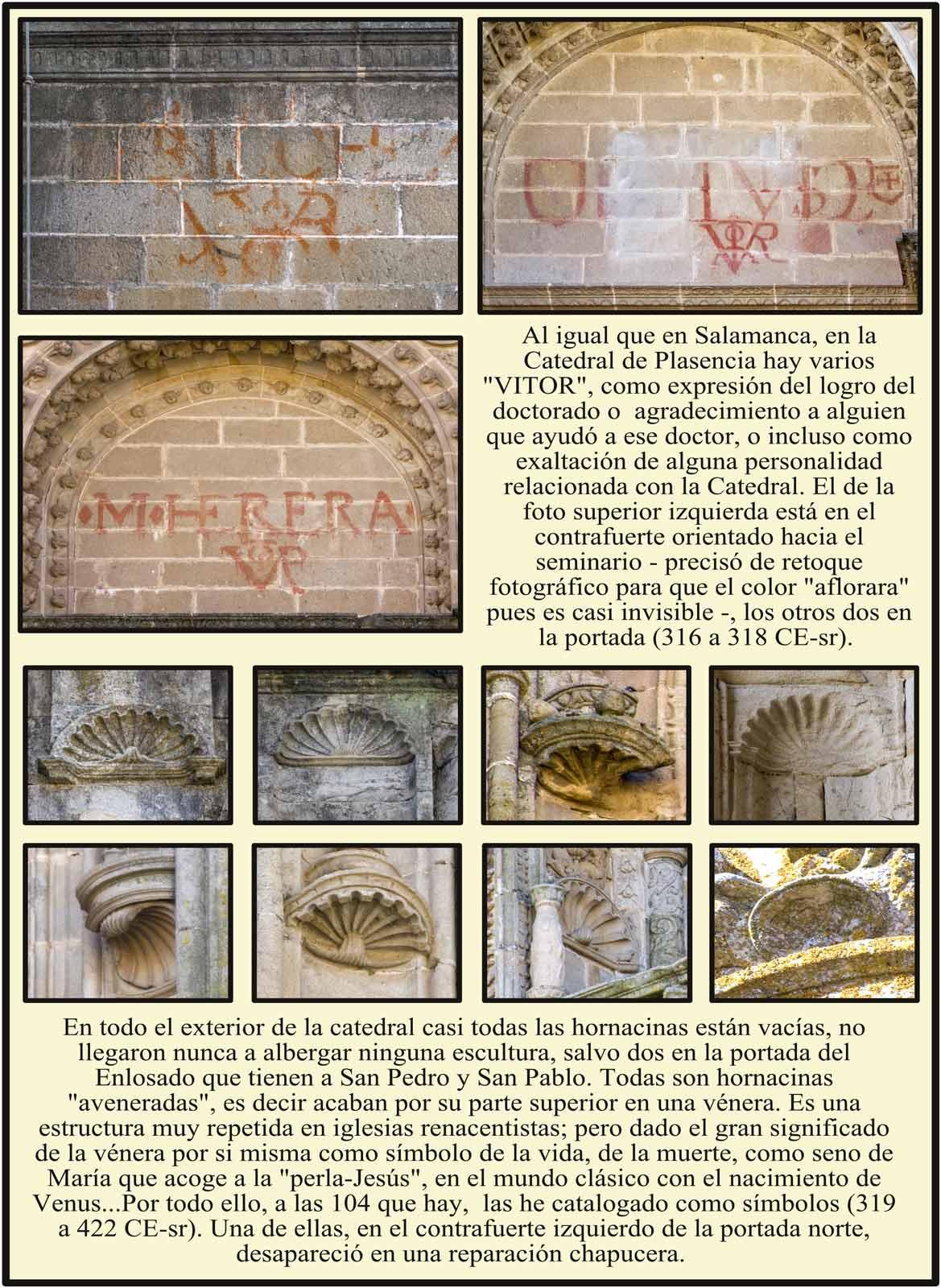 Vitor en la Catedral Dorada  de Plasencia Veneras en hornacinas aveneradas