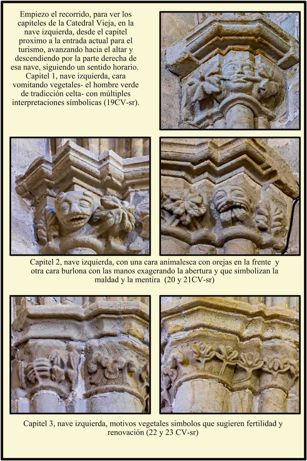 Catedral Vieja Plasencia capitel nave izquierda cara hombre verde cara mentira embustero
