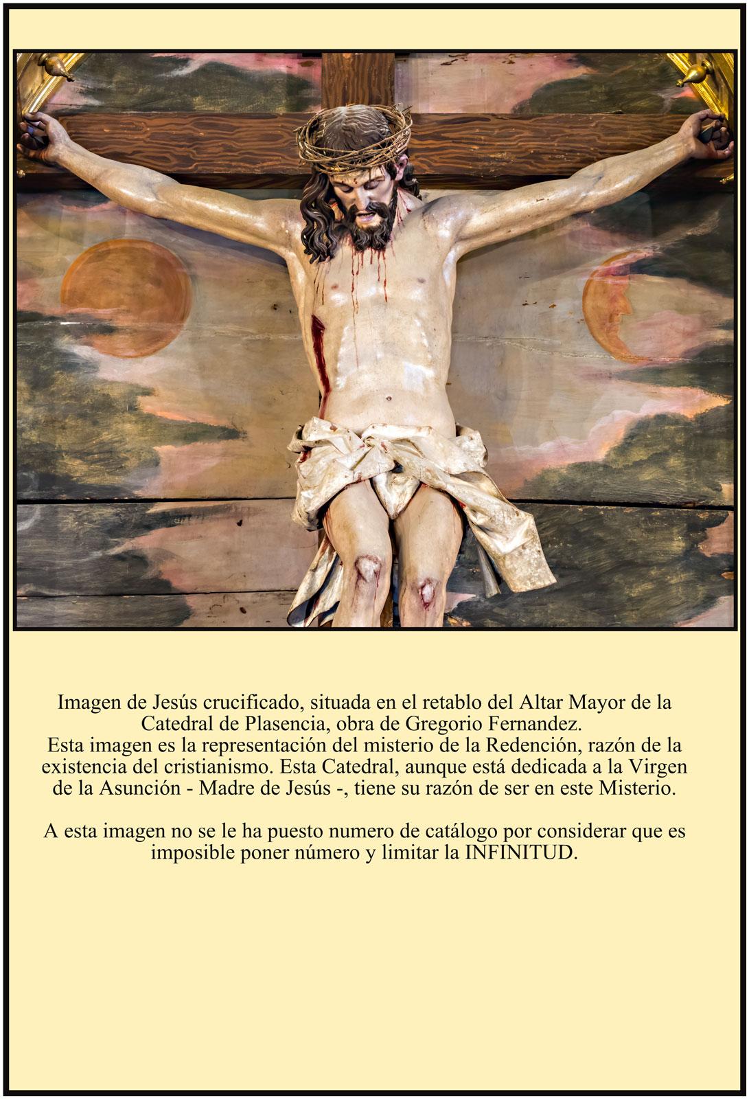 Jesús Crucificado de Gregorio Fernandez Catedral de Plasencia