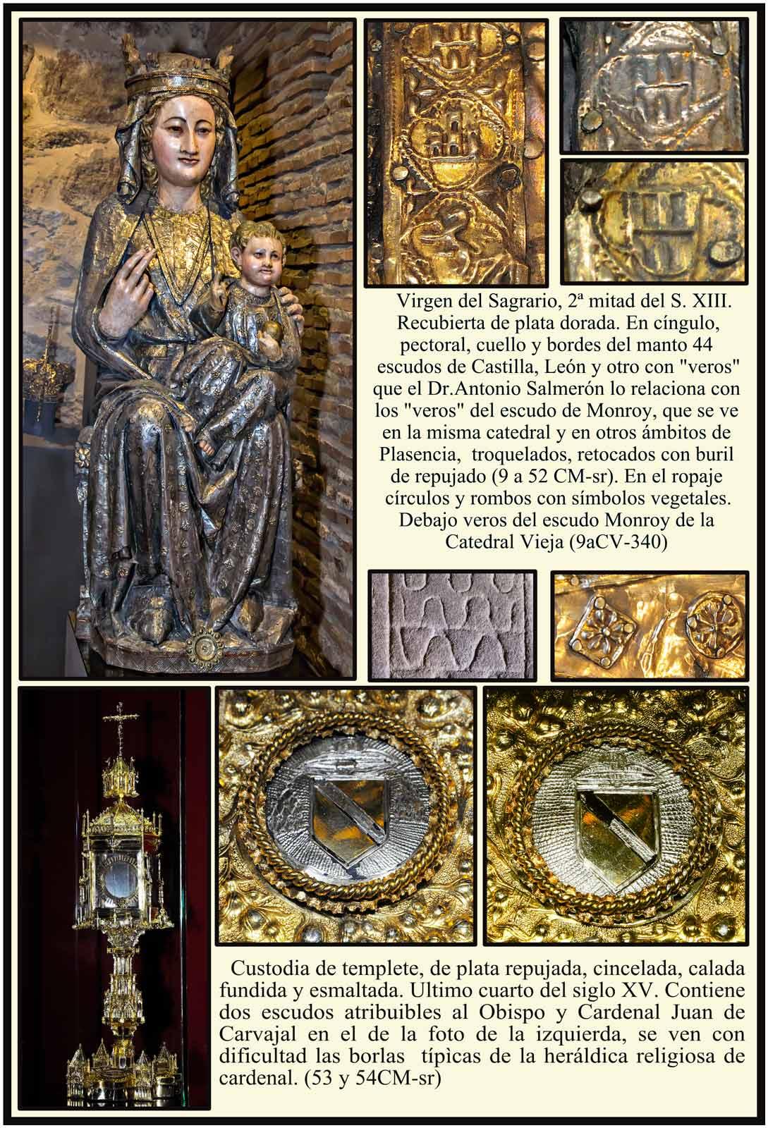Catedral Virgen del Sagrario del siglo XIII con escudos Castilla Leon y Monroy
